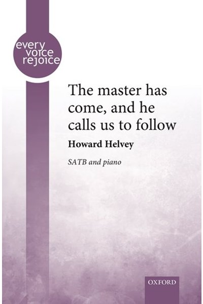Helvey: The master has come, and he calls us to follow