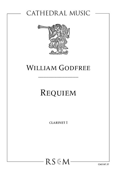 William Godfree: Requiem, part for Clarinet I