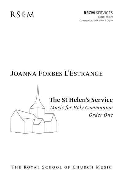 Forbes L'Estrange, J: The St Helen's Service Vocal Score