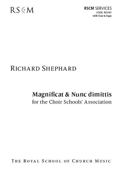 Shephard: Magnificat & Nunc dimittis for the Choirs Schools' Association