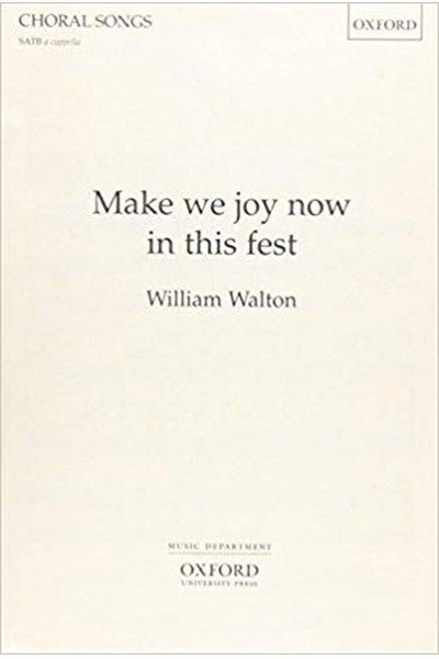 Walton: Make we joy now in this fest