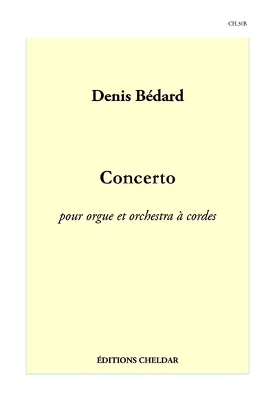 Bedard: Concerto for organ and string orchestra (parts)