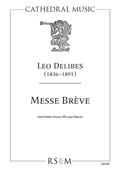 Delibes: Messe Breve for Upper Voices
