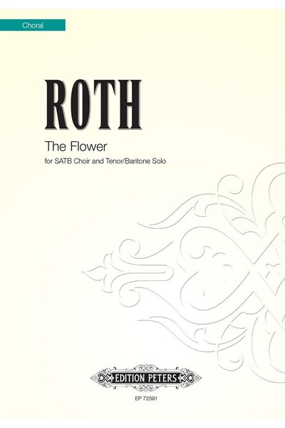 Roth: The Flower