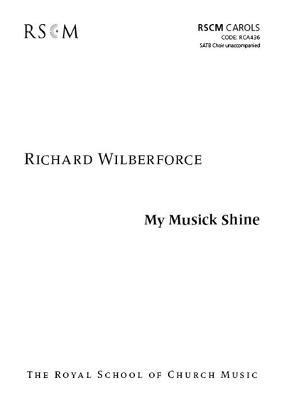 Wilberforce: My Musick Shine