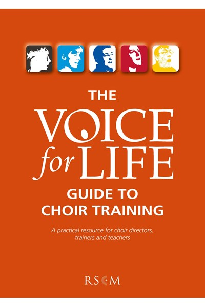 Voice for Life Guide to Choir Training