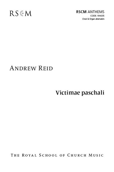 Reid: Victimae paschali for choir and organ alternatim