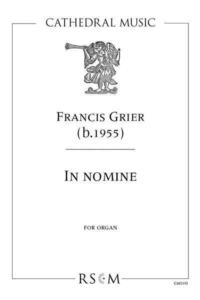 Grier: In Nomine for organ
