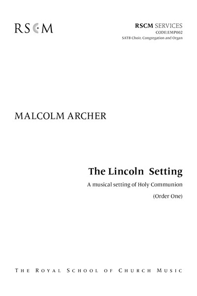 Archer: Lincoln setting Full Music SATB Common Worship Order One