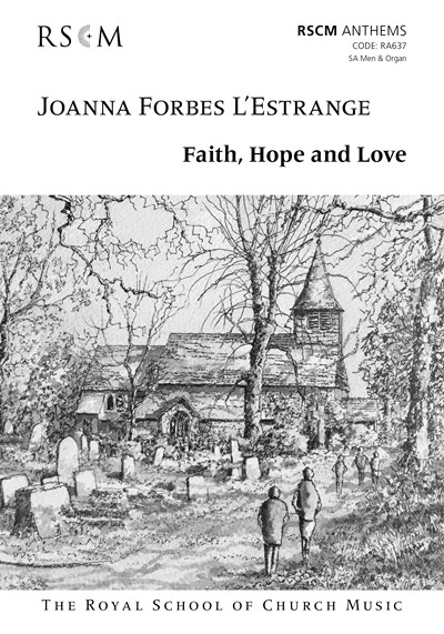 Forbes L'Estrange: Faith, Hope and Love