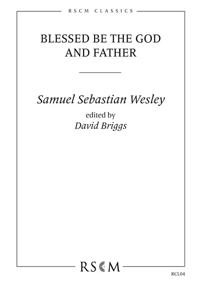 Wesley: Blessed be the God (ed. David Briggs)