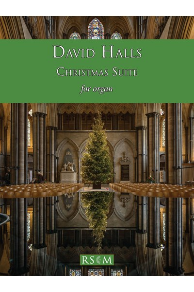 Halls: Christmas Suite for organ