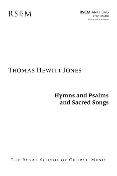 Hewitt Jones: Hymns and Psalms and Sacred Songs Unison Voices and Easy Organ