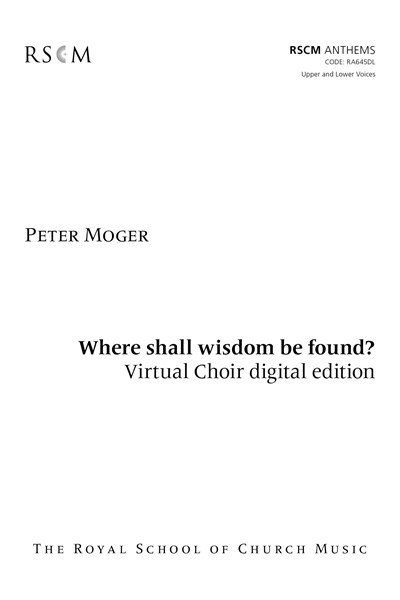 Moger: Where shall Wisdom be found? Virtual Choir Kit