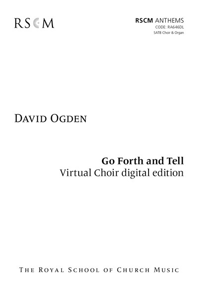 Ogden: Go forth and tell! Digital Choir Kit