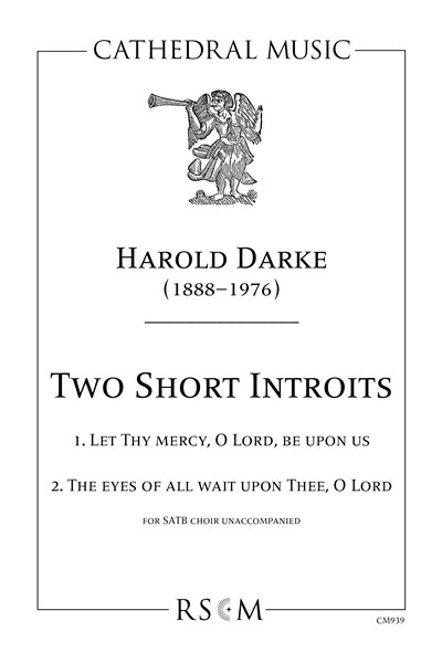 Darke: Two Introits