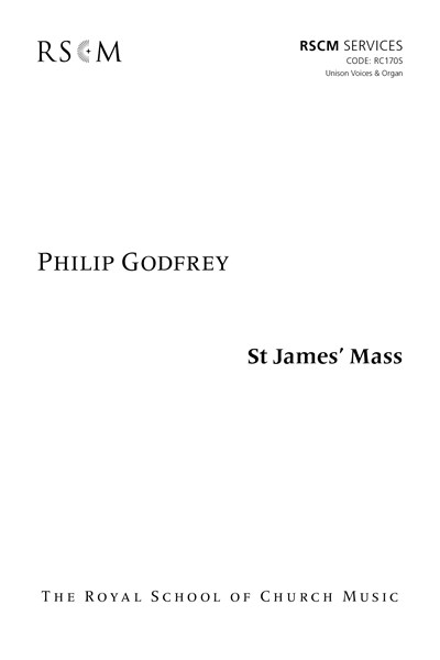 Godfrey: St James' Mass for Unison Voices