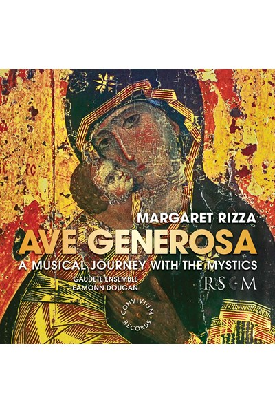 Margaret Rizza: Ave Generosa CD