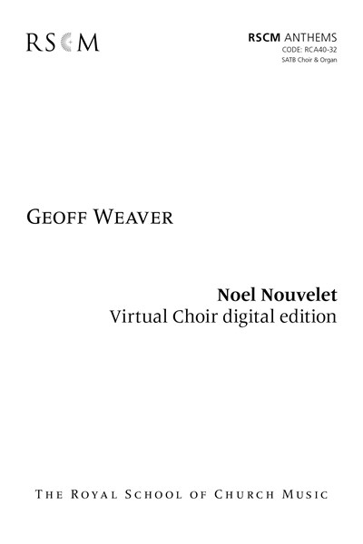 Weaver: Noel Nouvelet Virtual Choir Kit