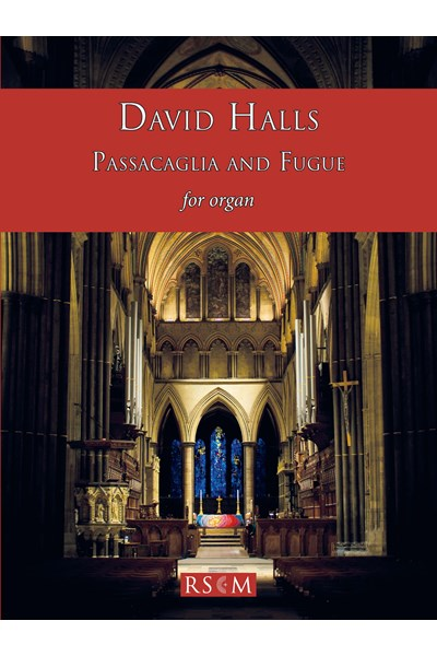 Halls: Passacaglia and Fugue for Organ