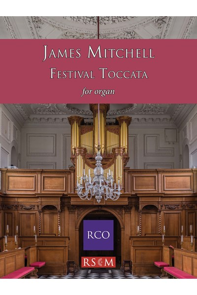 Mitchell: Festival Toccata for Organ